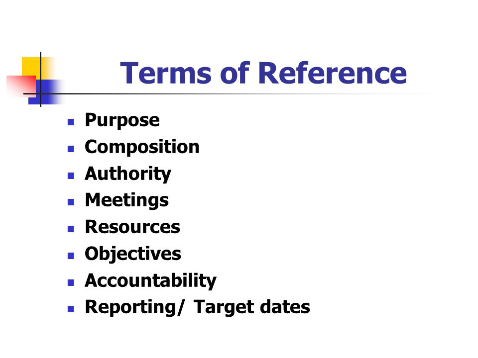 Terms of Reference Purpose Composition Authority Meetings Resources