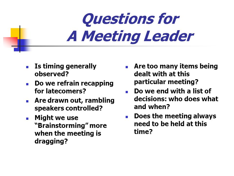 Questions for A Meeting Leader
