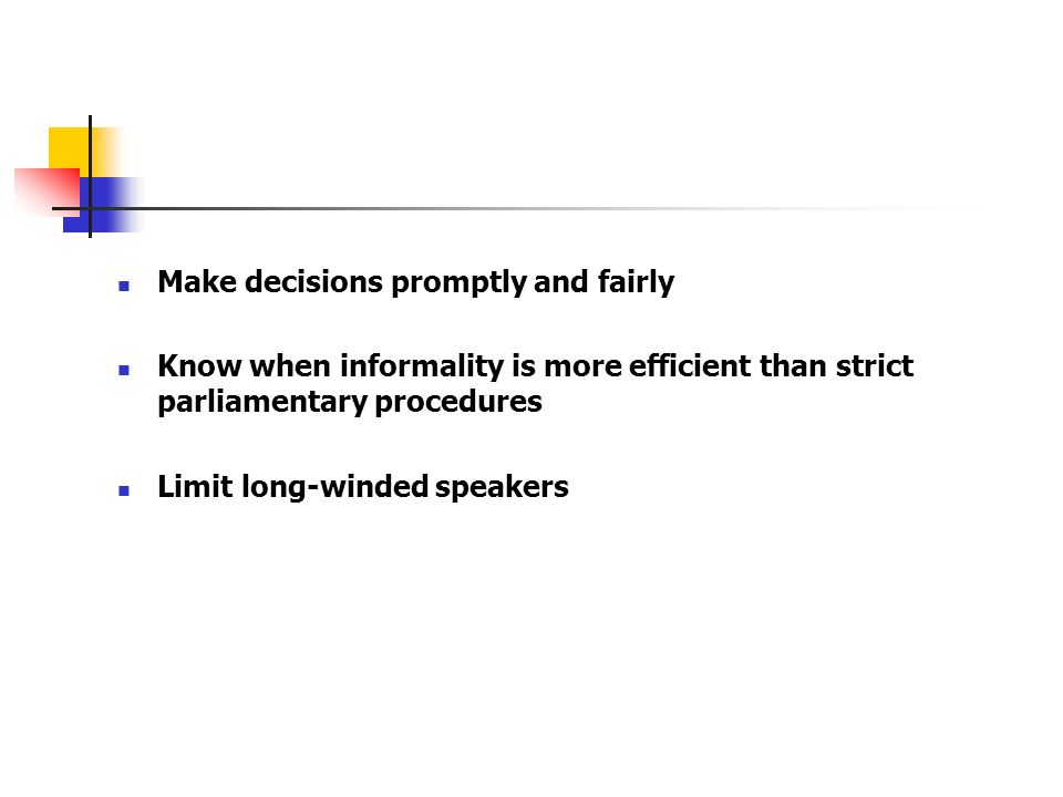 Make decisions promptly and fairly