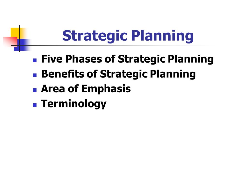Strategic Planning Five Phases of Strategic Planning