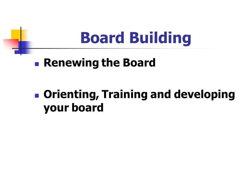 Board Building Renewing the Board