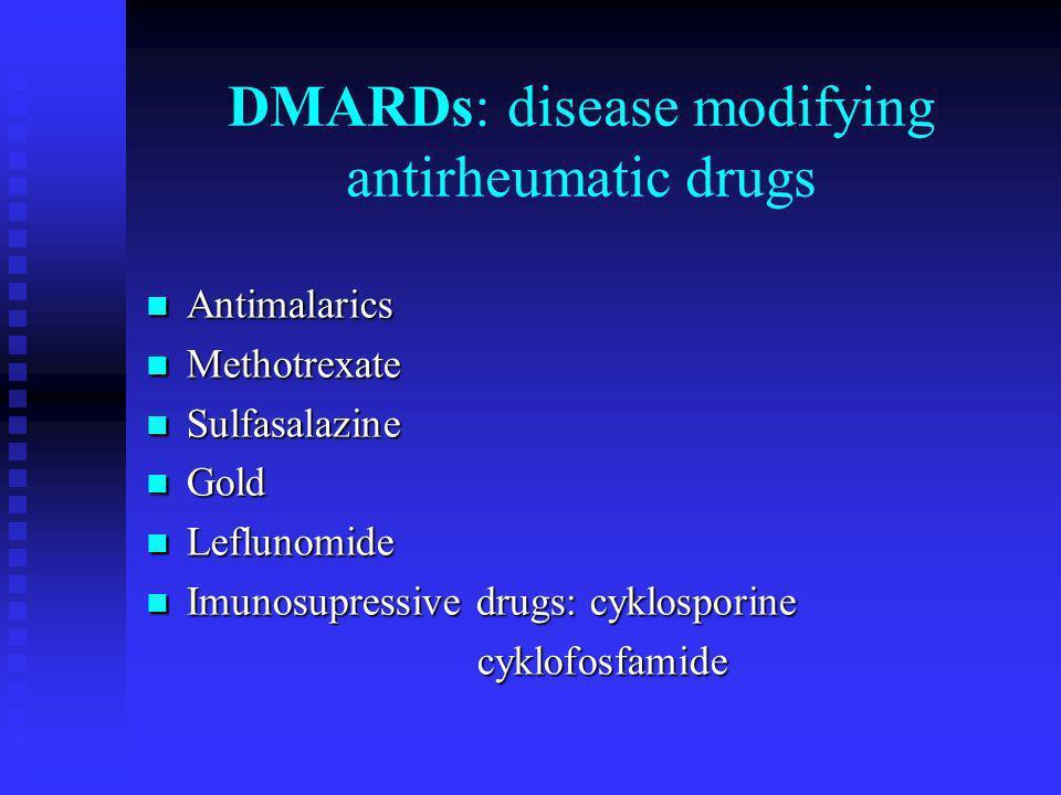 DMARDs: disease modifying antirheumatic drugs