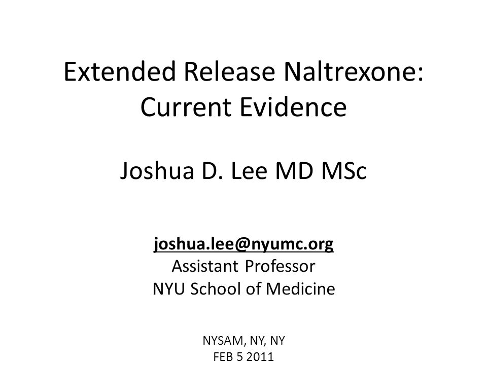 Extended Release Naltrexone: Current Evidence