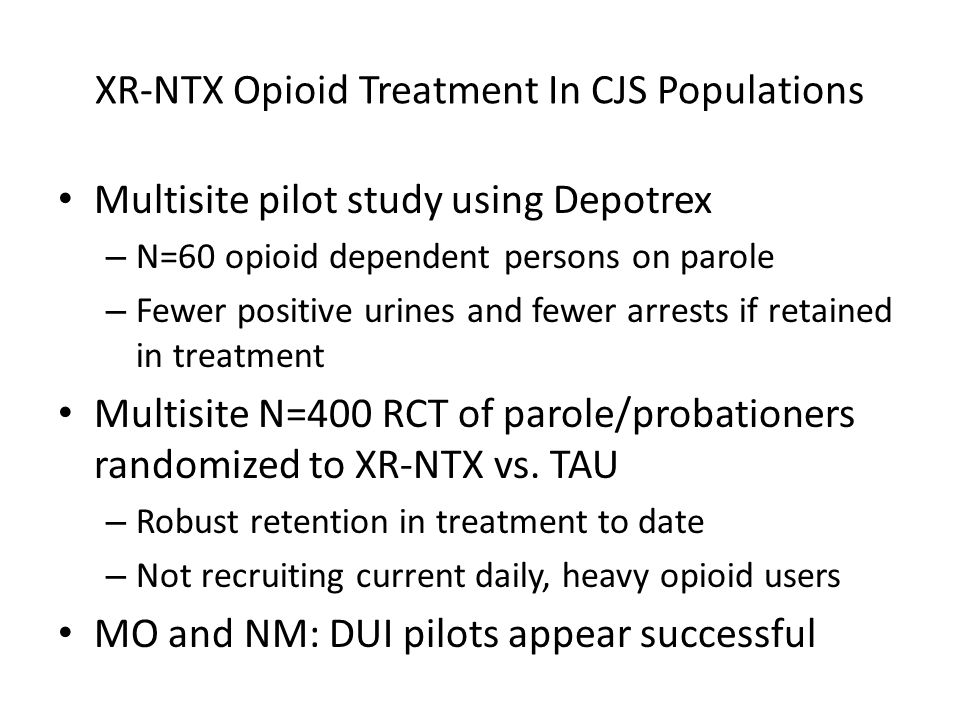 XR-NTX Opioid Treatment In CJS Populations