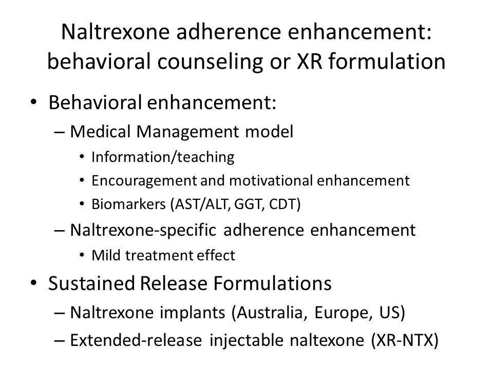 Naltrexone adherence enhancement: behavioral counseling or XR formulation