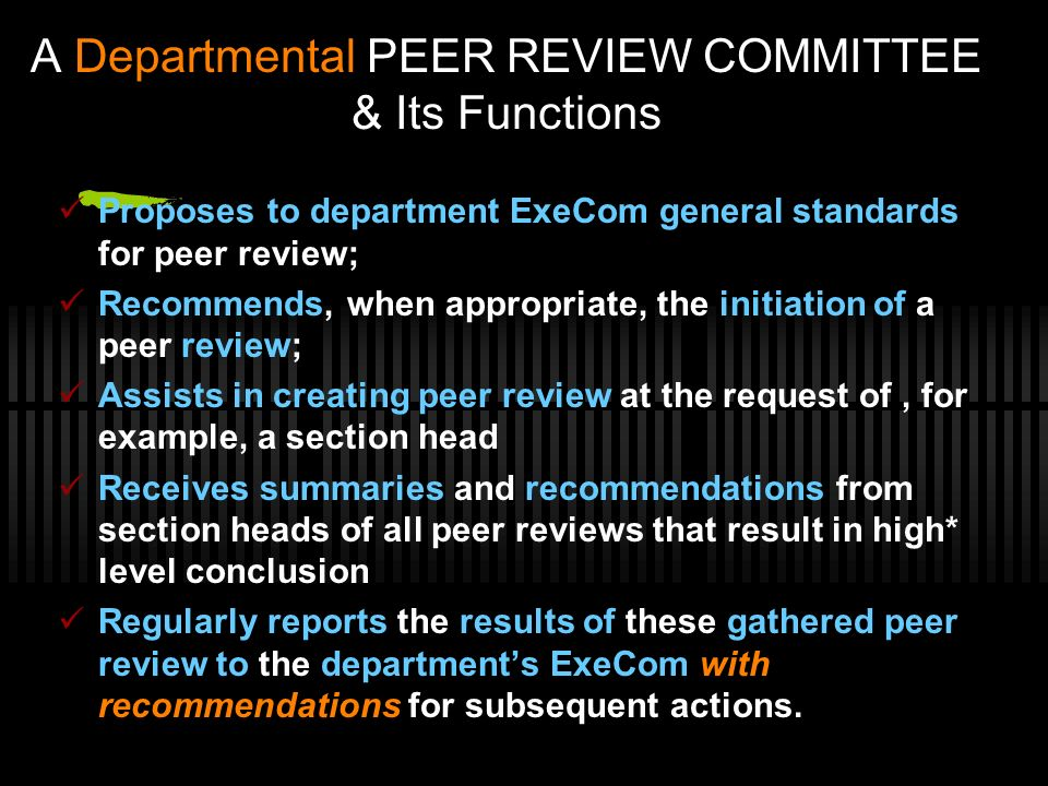 A Departmental PEER REVIEW COMMITTEE & Its Functions