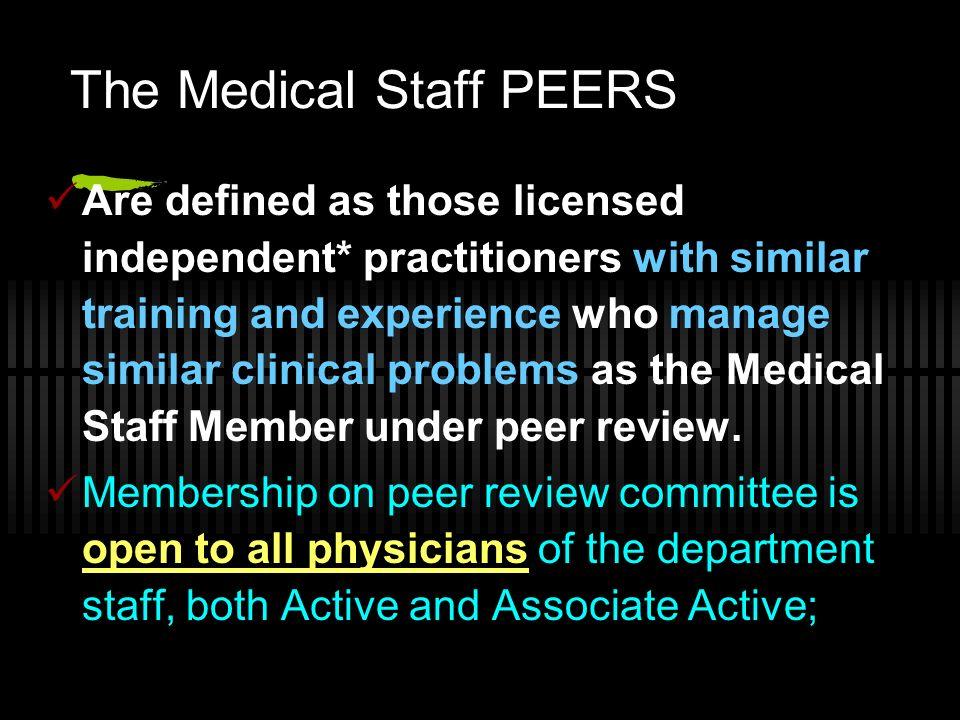 The Medical Staff PEERS