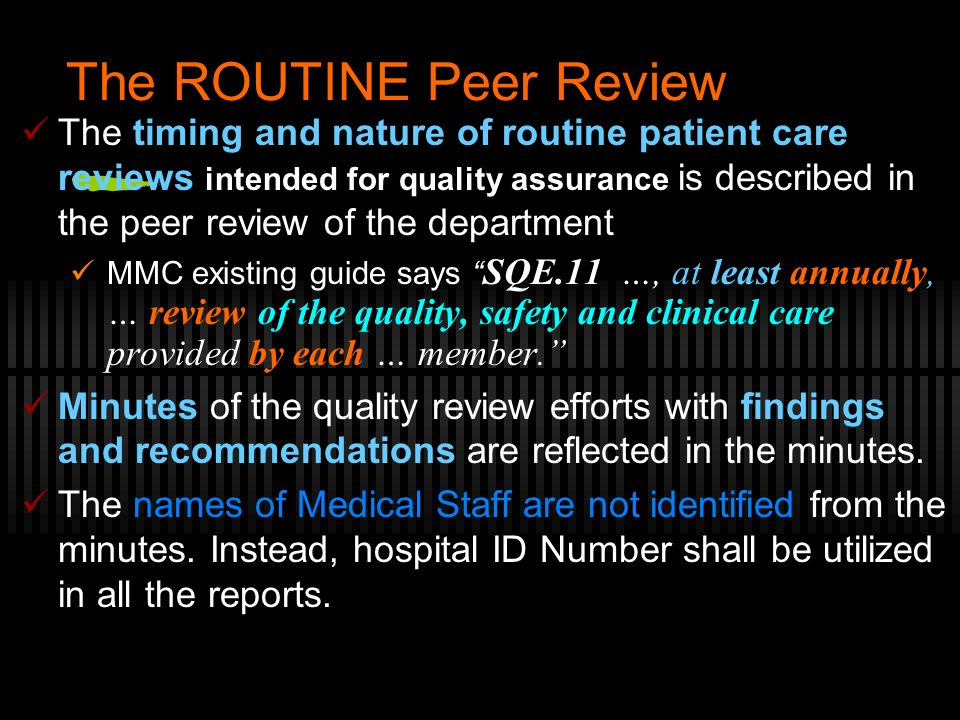 The ROUTINE Peer Review