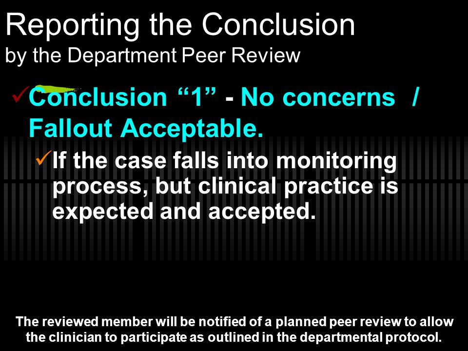 Reporting the Conclusion by the Department Peer Review