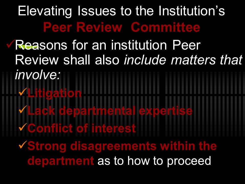 Elevating Issues to the Institution's Peer Review Committee