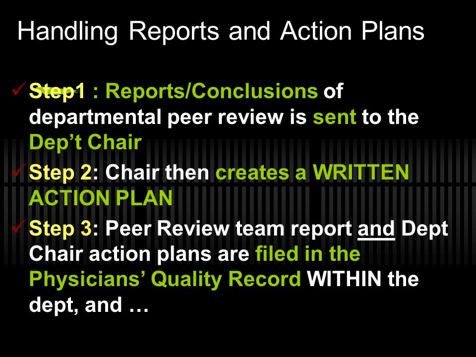 Handling Reports and Action Plans