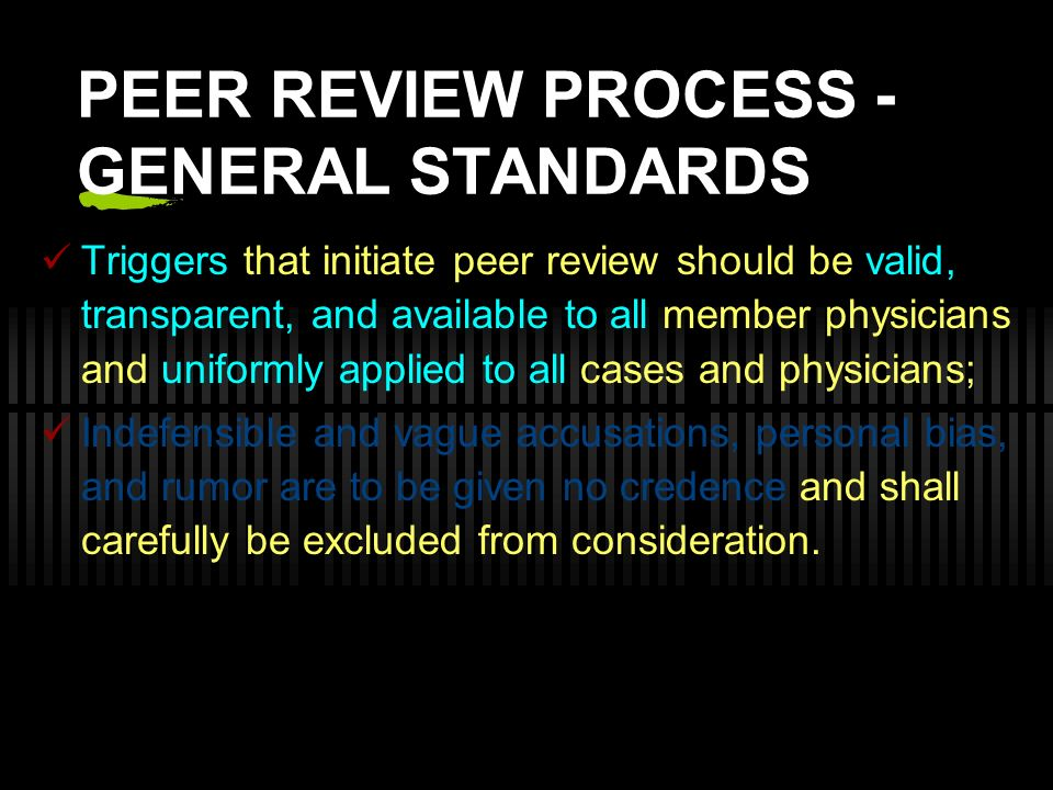 PEER REVIEW PROCESS - GENERAL STANDARDS