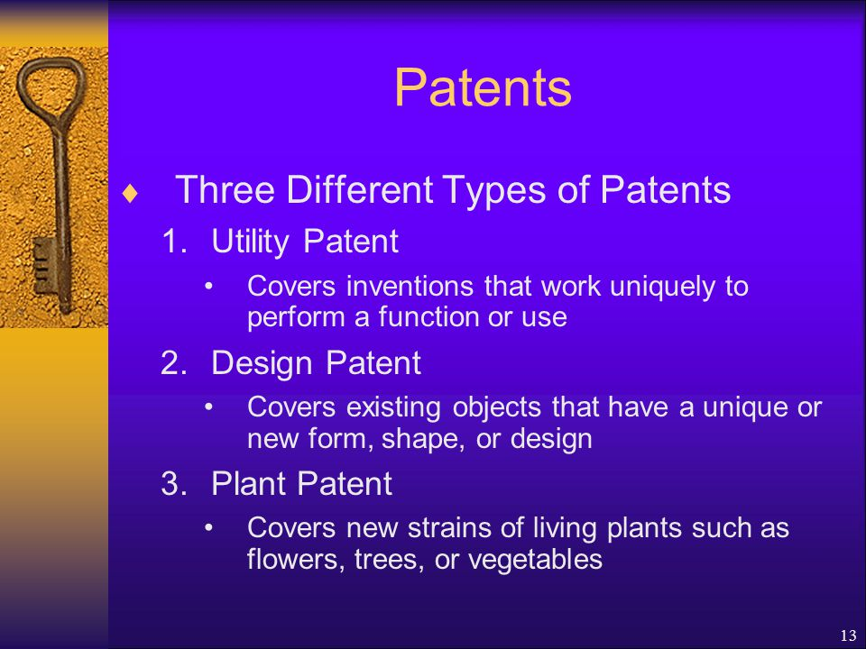 Patents Three Different Types of Patents Utility Patent Design Patent