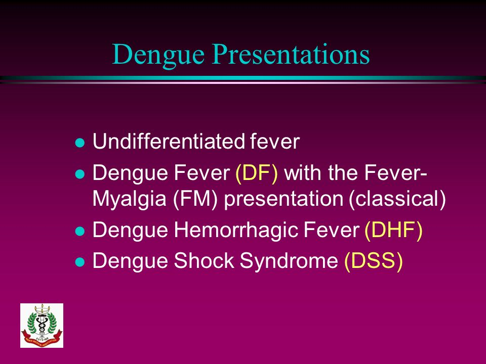 Dengue Presentations Undifferentiated fever