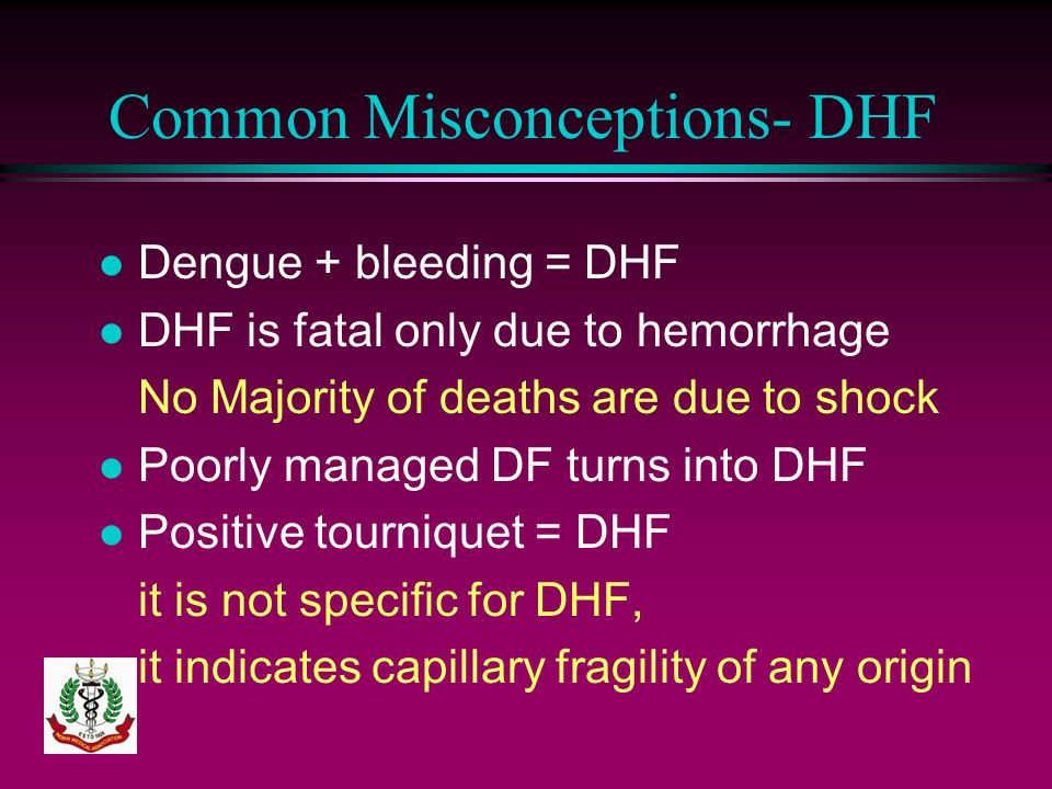 Common Misconceptions- DHF