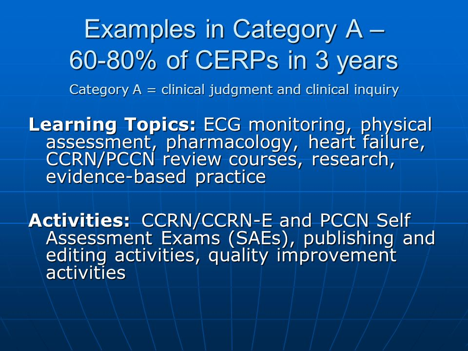 Examples in Category A – 60-80% of CERPs in 3 years