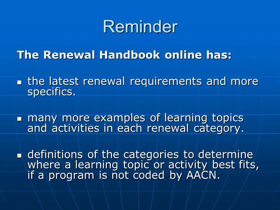 Reminder The Renewal Handbook online has: