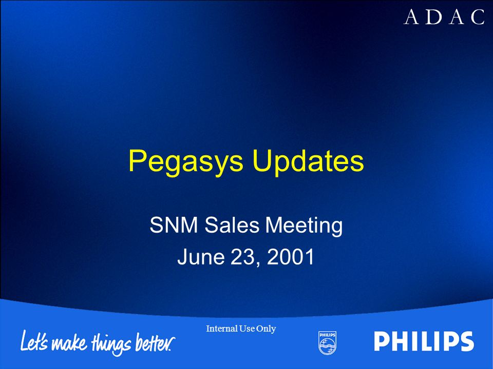 Pegasys Updates SNM Sales Meeting June 23, 2001