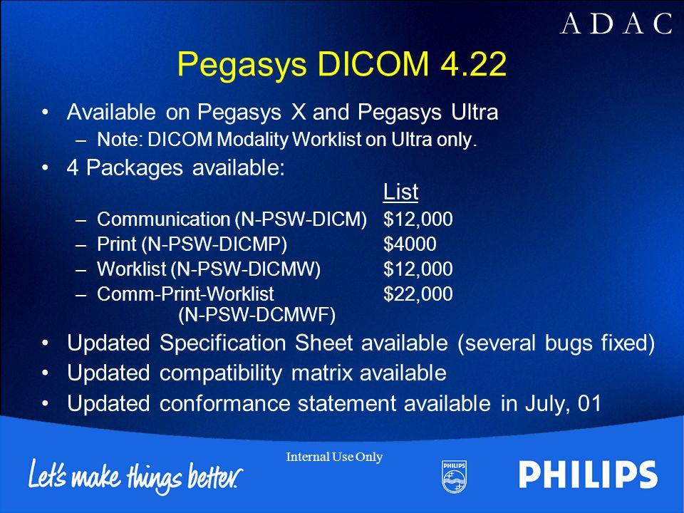 Pegasys DICOM 4.22 Available on Pegasys X and Pegasys Ultra