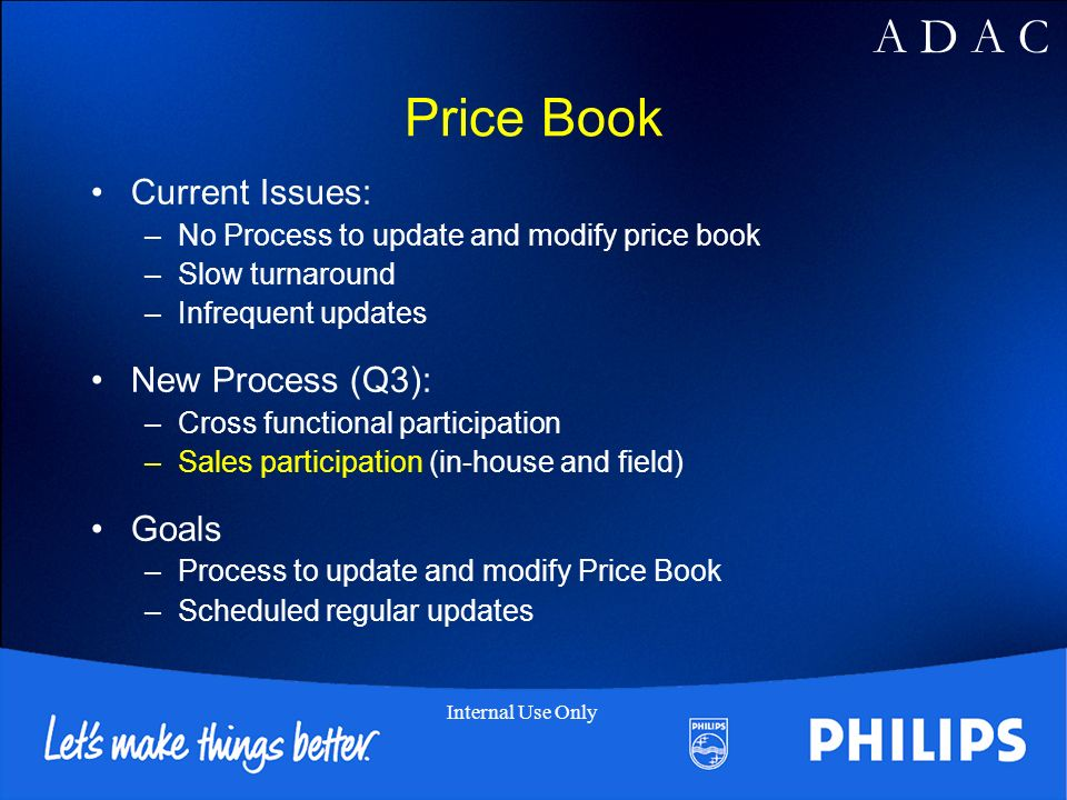 Price Book Current Issues: New Process (Q3): Goals