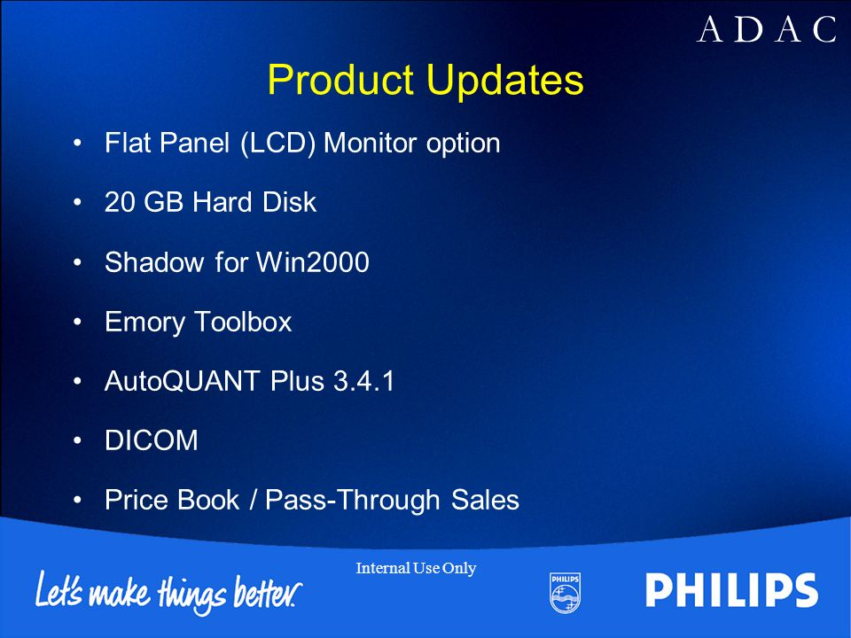 Product Updates Flat Panel (LCD) Monitor option 20 GB Hard Disk
