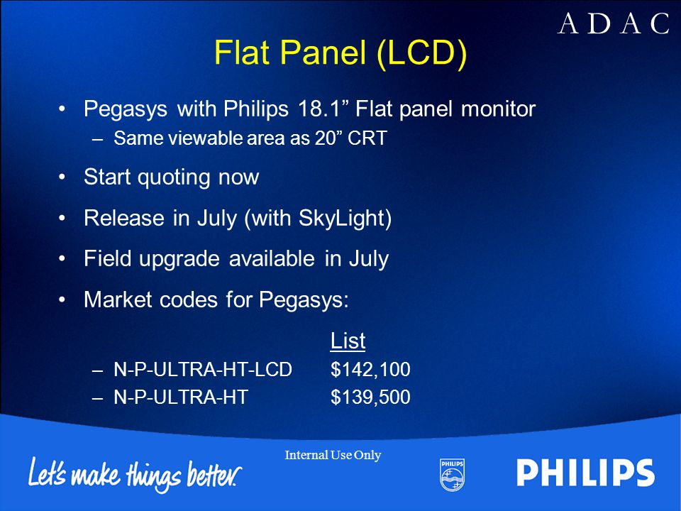 Flat Panel (LCD) Pegasys with Philips 18.1 Flat panel monitor