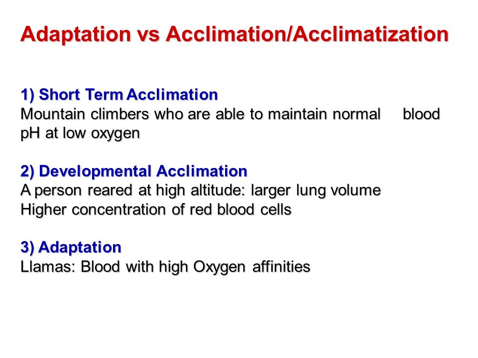 Adaptation vs Acclimation/Acclimatization