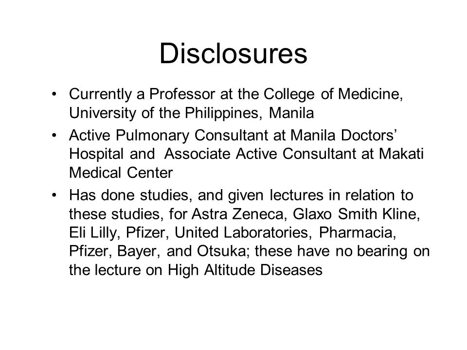 Disclosures Currently a Professor at the College of Medicine, University of the Philippines, Manila.