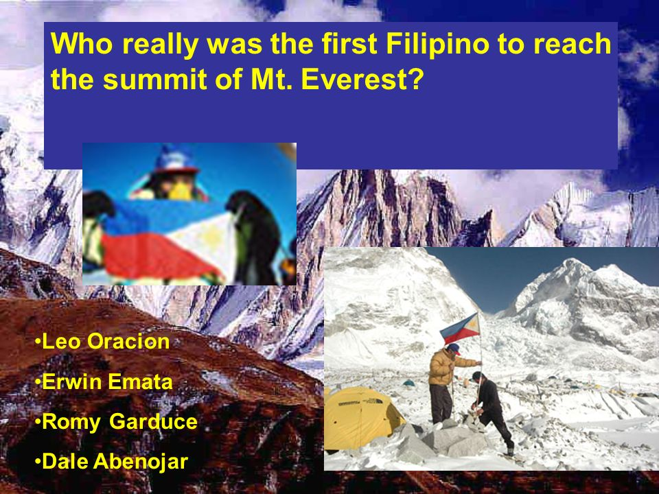 Who really was the first Filipino to reach the summit of Mt. Everest