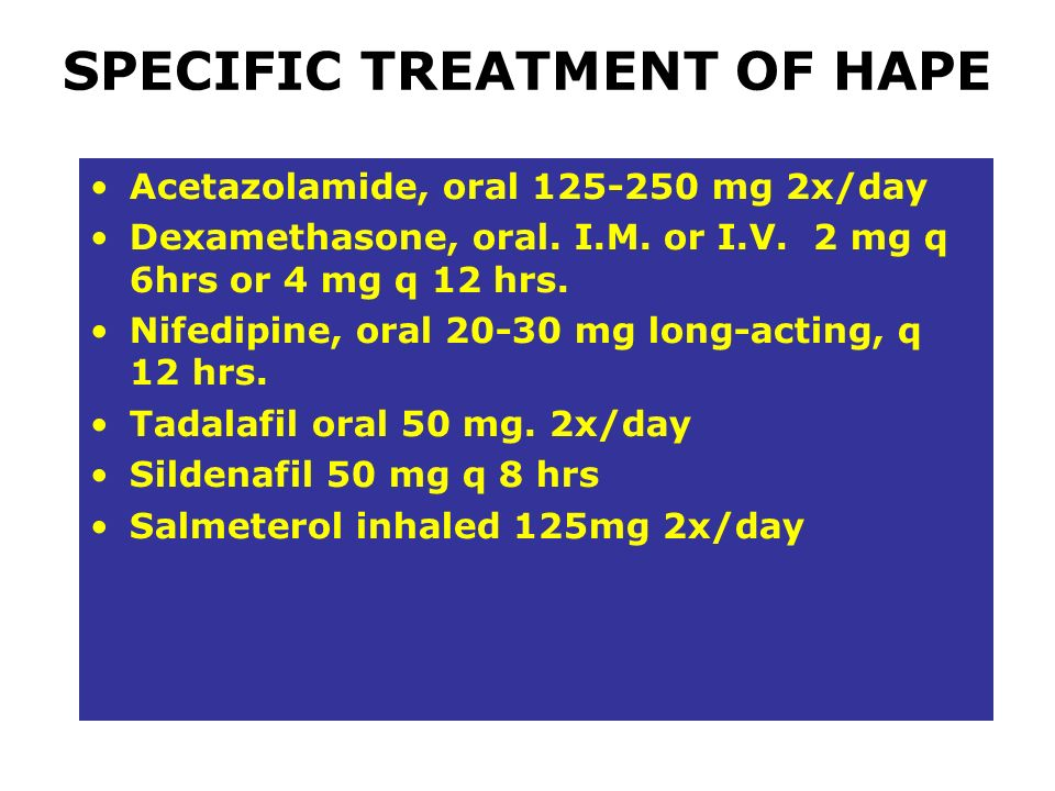 SPECIFIC TREATMENT OF HAPE