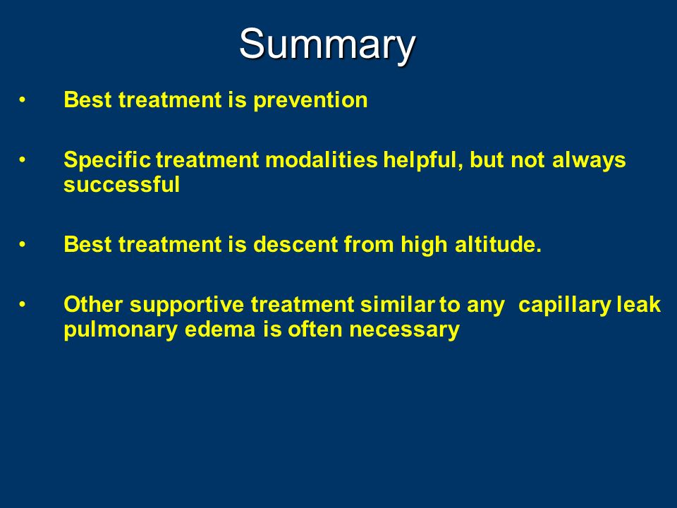 Summary Best treatment is prevention