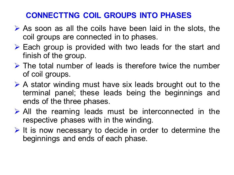 CONNECTTNG COIL GROUPS INTO PHASES