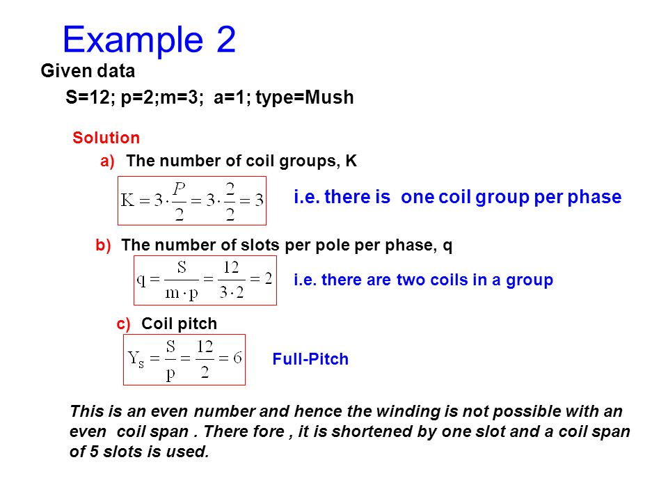 Example 2 Given data S=12; p=2;m=3; a=1; type=Mush