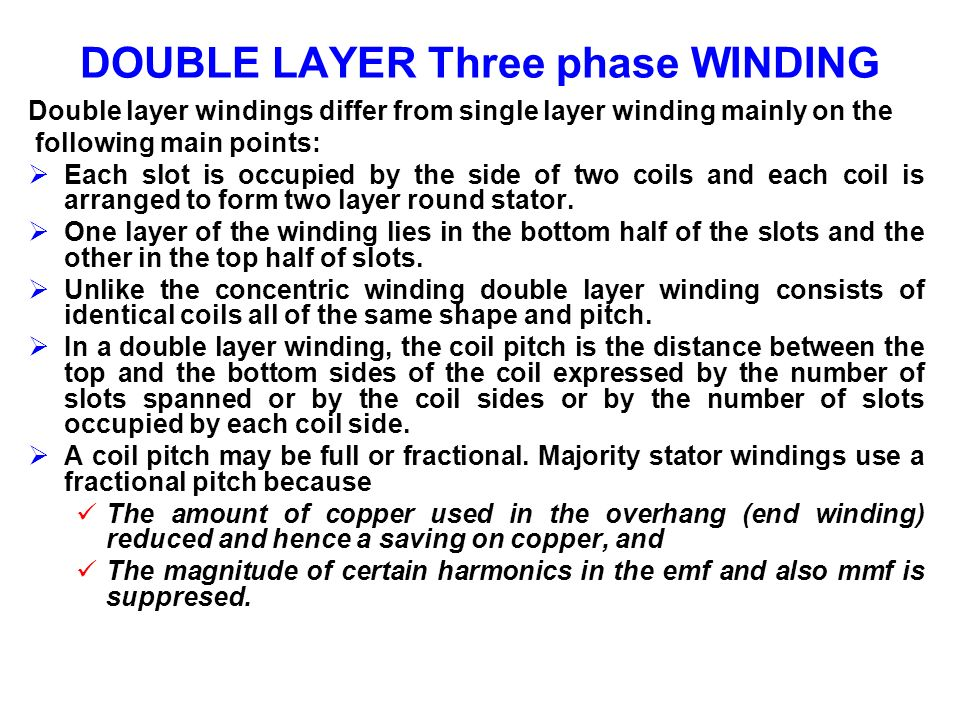 DOUBLE LAYER Three phase WINDING