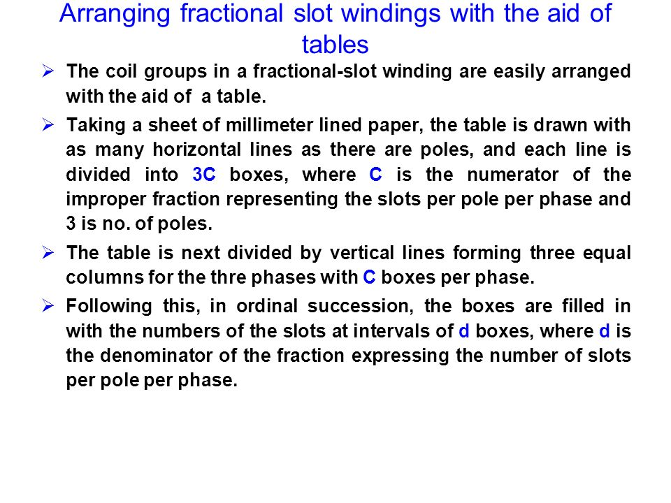 Arranging fractional slot windings with the aid of tables