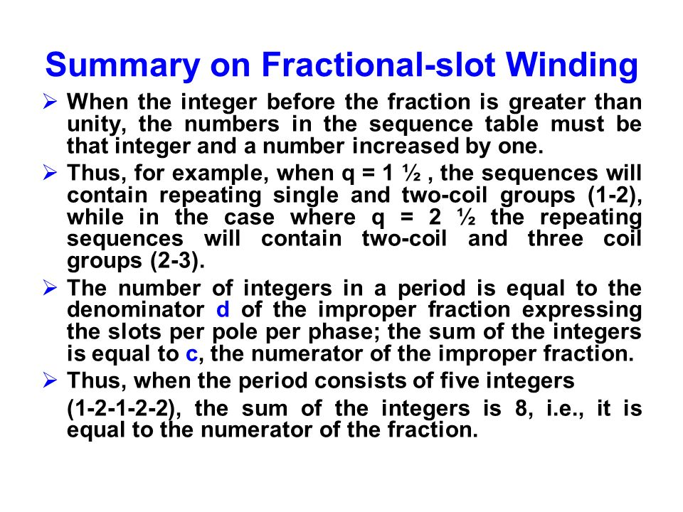 Summary on Fractional-slot Winding