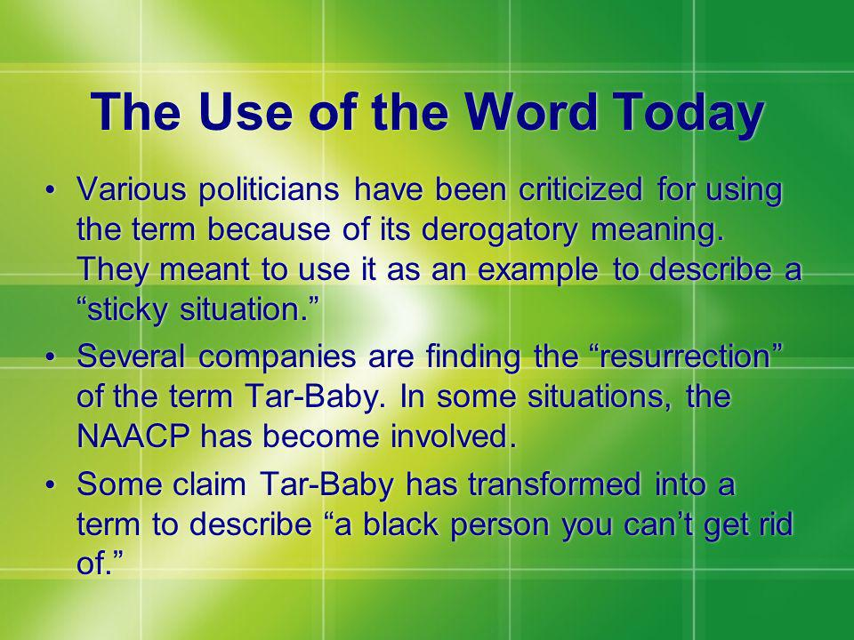 The Use of the Word Today