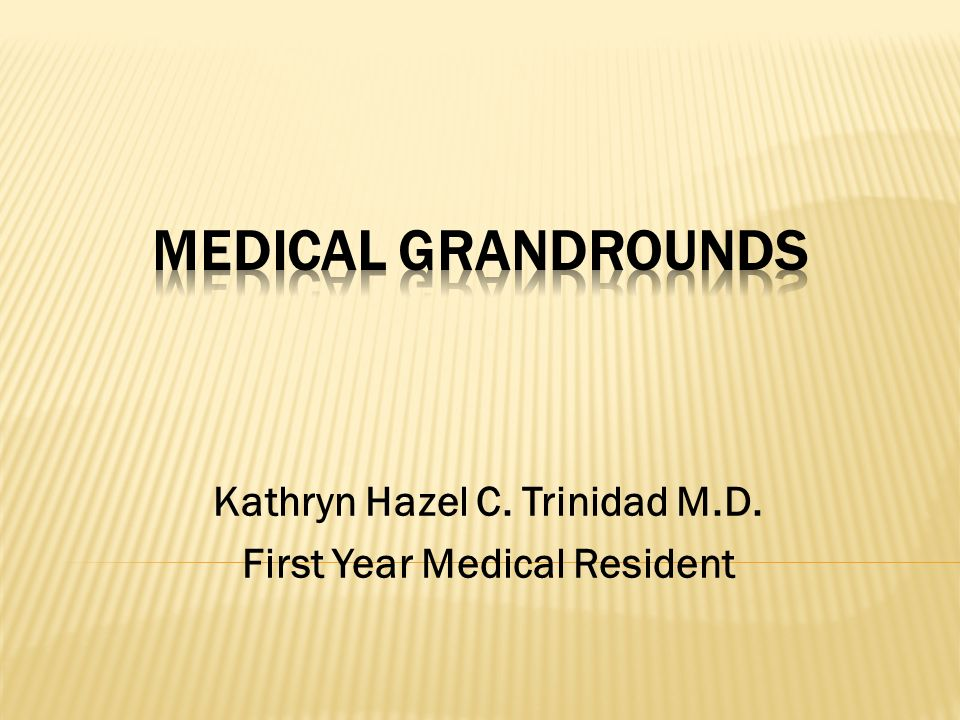 Kathryn Hazel C. Trinidad M.D. First Year Medical Resident