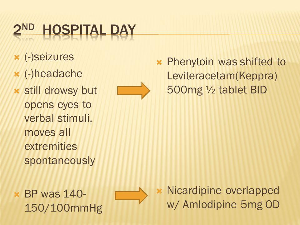 2nd hospital day (-)seizures