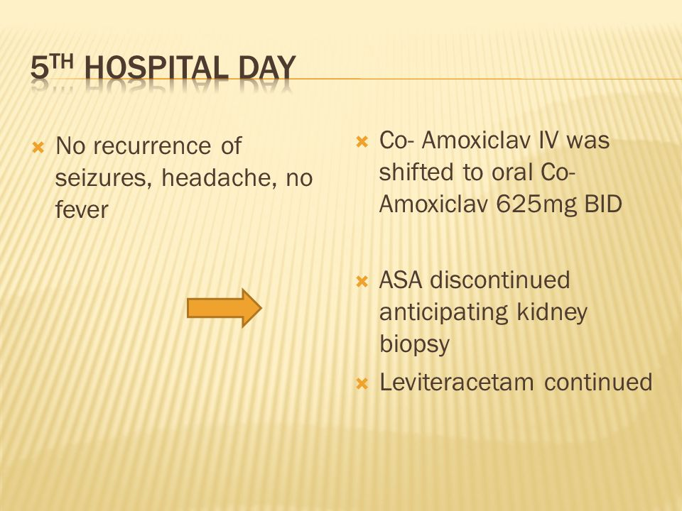 5th hospital day Co- Amoxiclav IV was shifted to oral Co- Amoxiclav 625mg BID. ASA discontinued anticipating kidney biopsy.