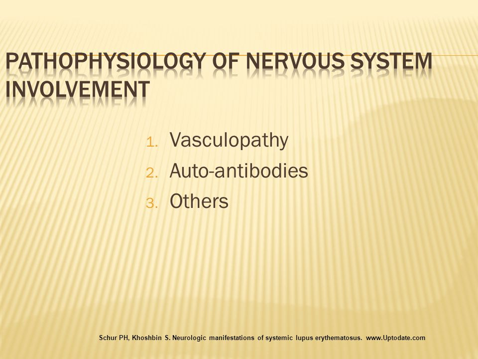 PATHOPHYSIOLOGY OF NERVOUS SYSTEM INVOLVEMENT
