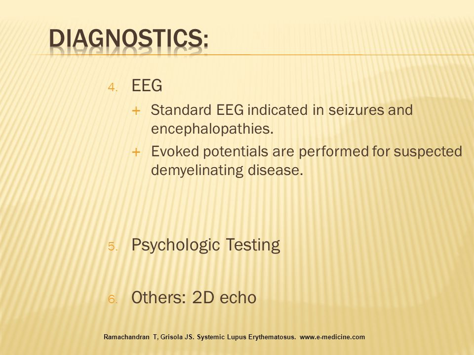 Diagnostics: EEG Psychologic Testing Others: 2D echo