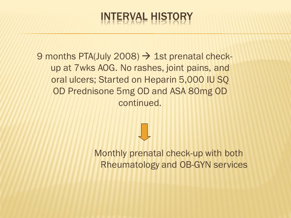 Monthly prenatal check-up with both Rheumatology and OB-GYN services