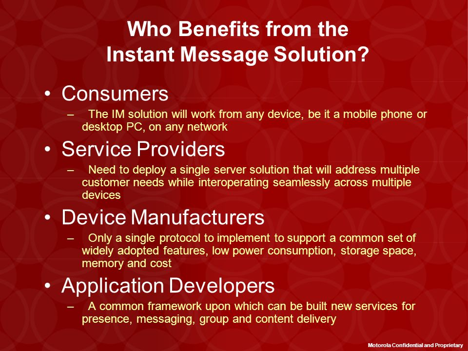 Who Benefits from the Instant Message Solution