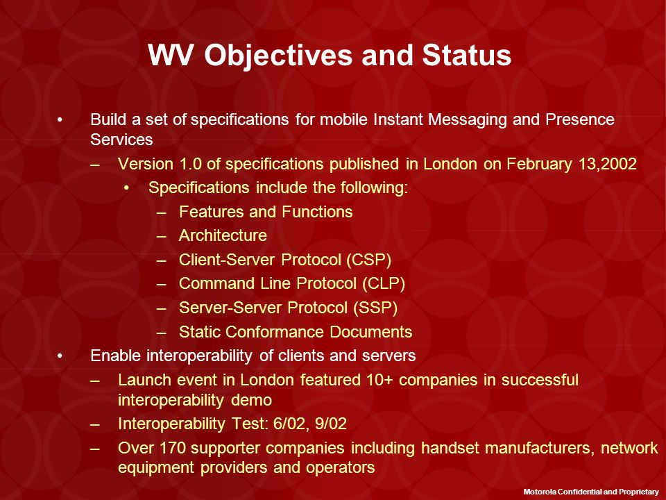 WV Objectives and Status
