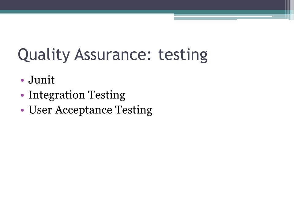 Quality Assurance: testing