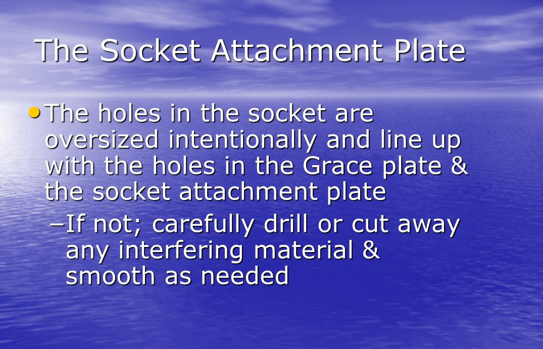 The Socket Attachment Plate