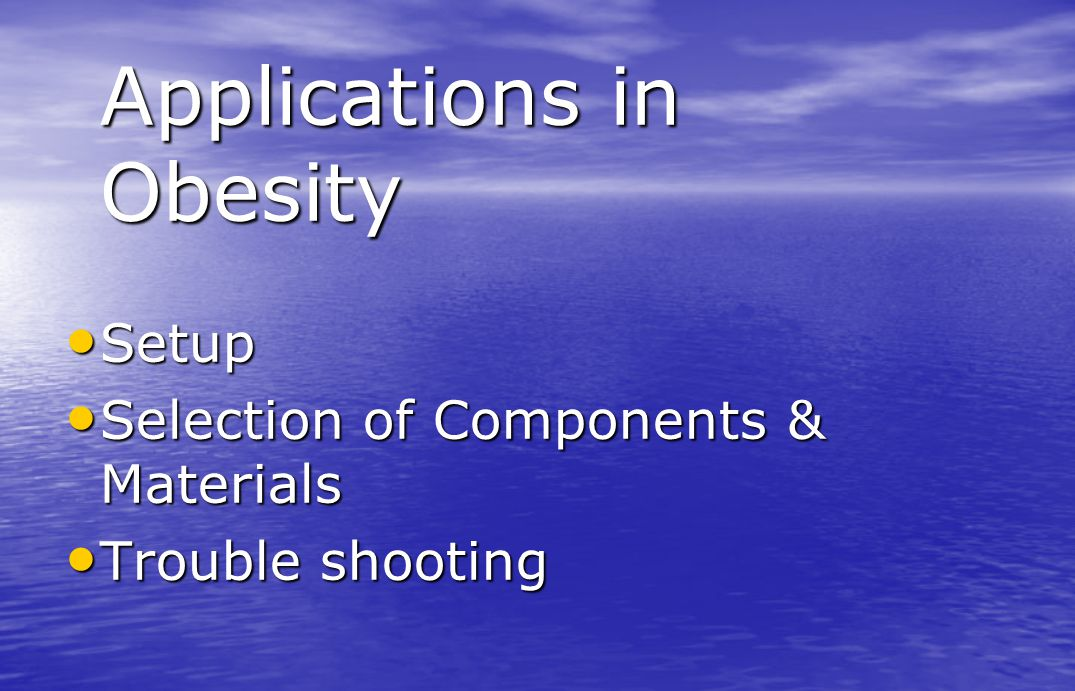 Applications in Obesity