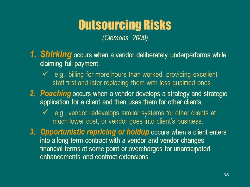 Outsourcing Risks (Clemons, 2000)