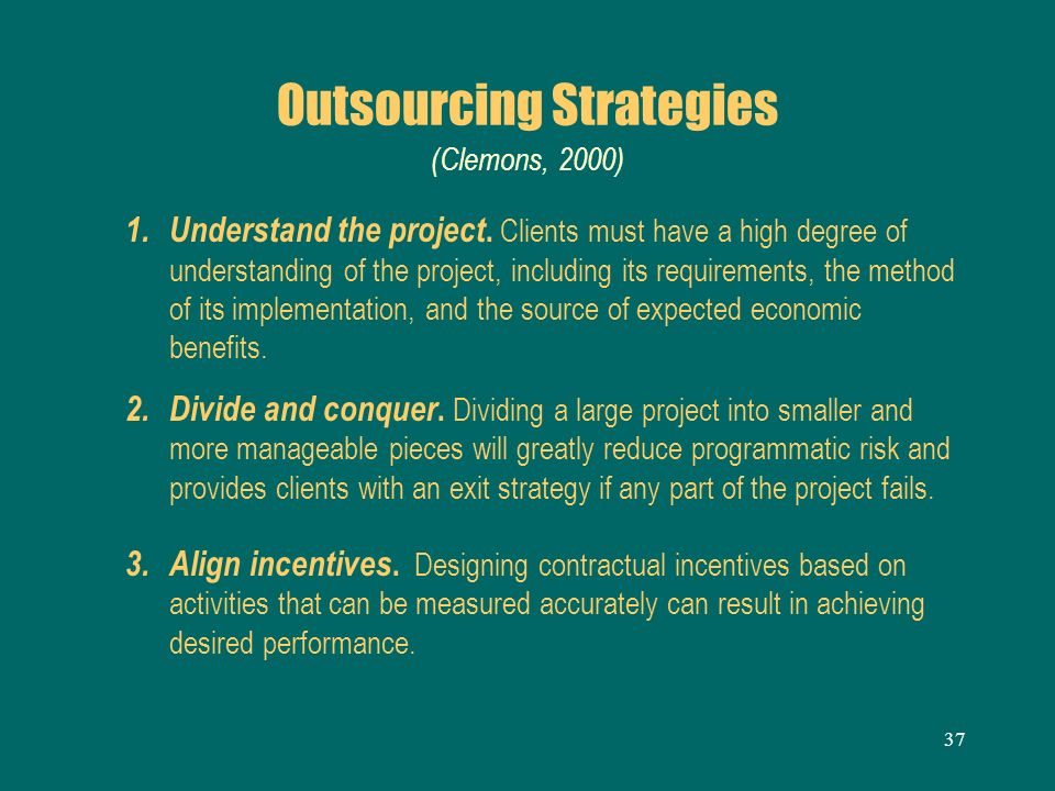 Outsourcing Strategies (Clemons, 2000)